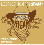Longhorn Life Traditions Edition