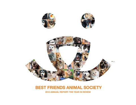 2012 Best Friends Animal Society Annual Report