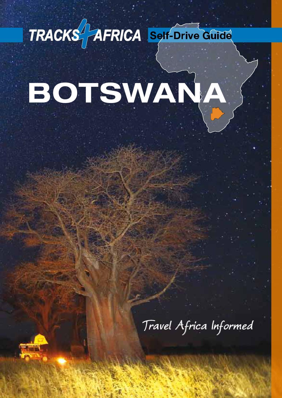 ISSUU - Tracks4Africa - Botswana Self Drive Guide by SA