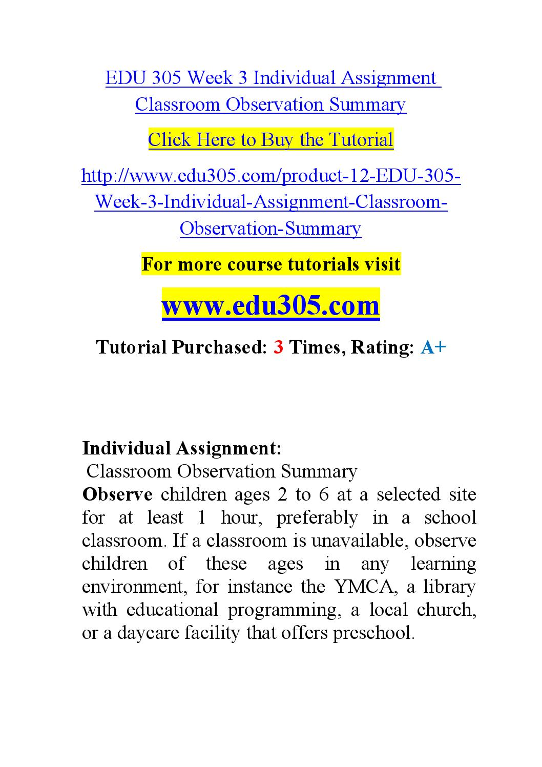 edu 305 week 5 classroom observation Free essays from bartleby | report on class observation introduction for consideration 5 references overview of skinner's theories of classroom classroom observation and teacher interview leslee reaves edu/305ca-child.