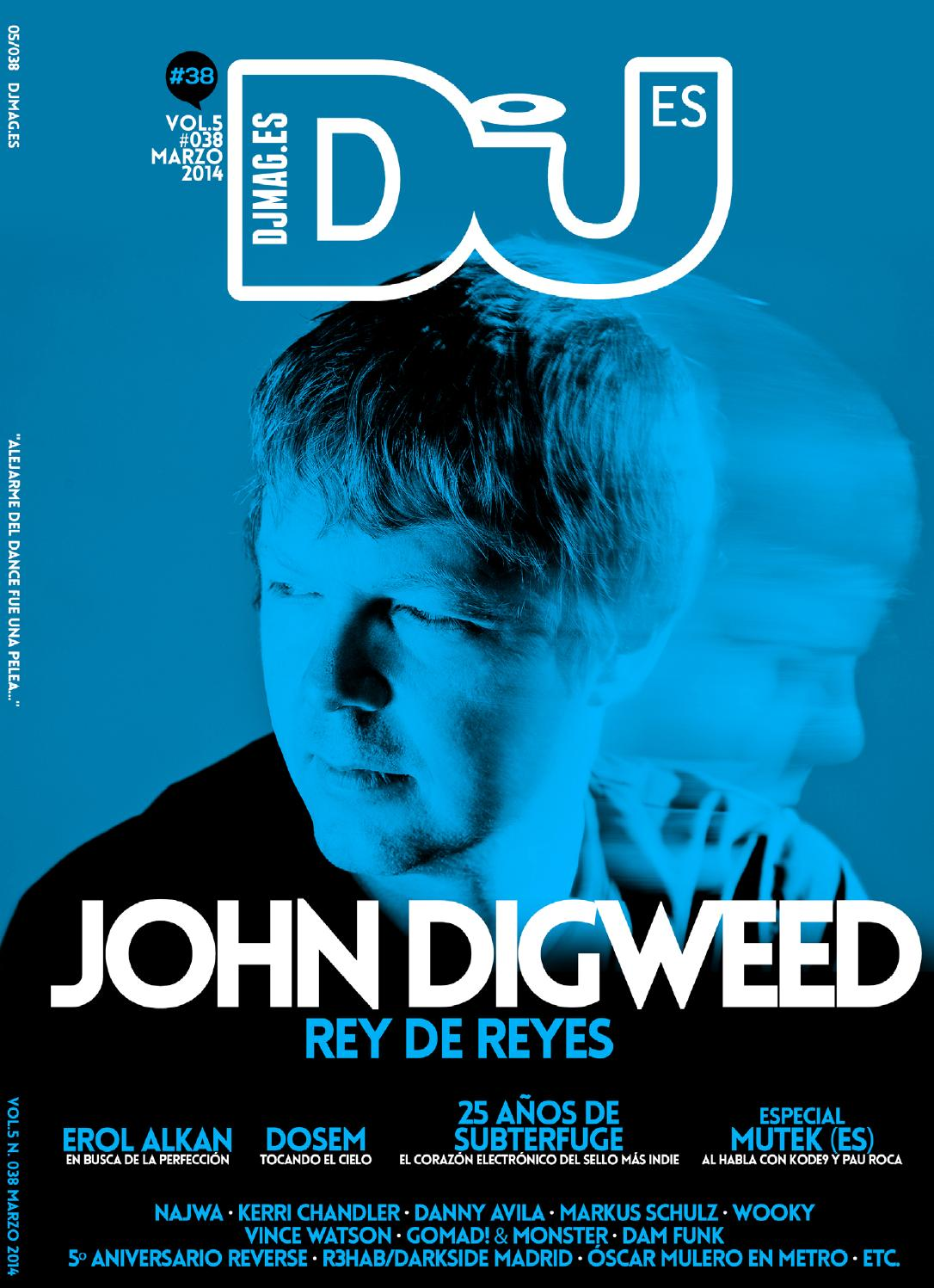 ISSUU - DJMAG ES 038 by DJ Mag España