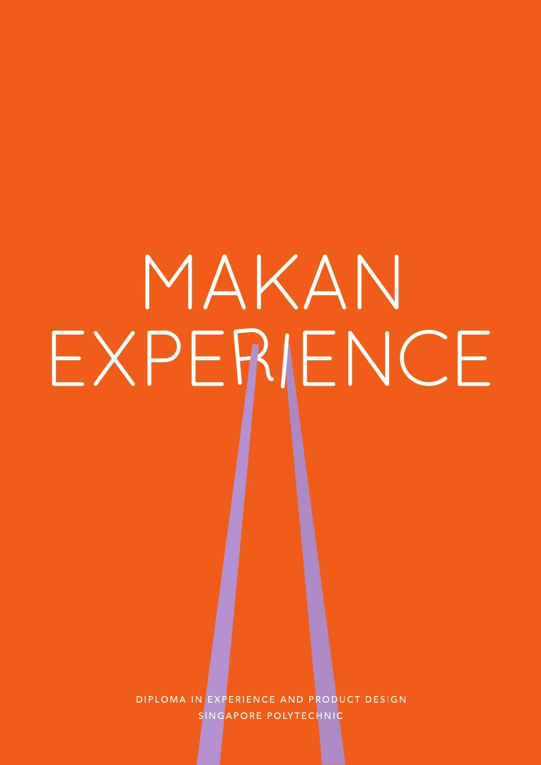 MAKAN EXPERIENCE