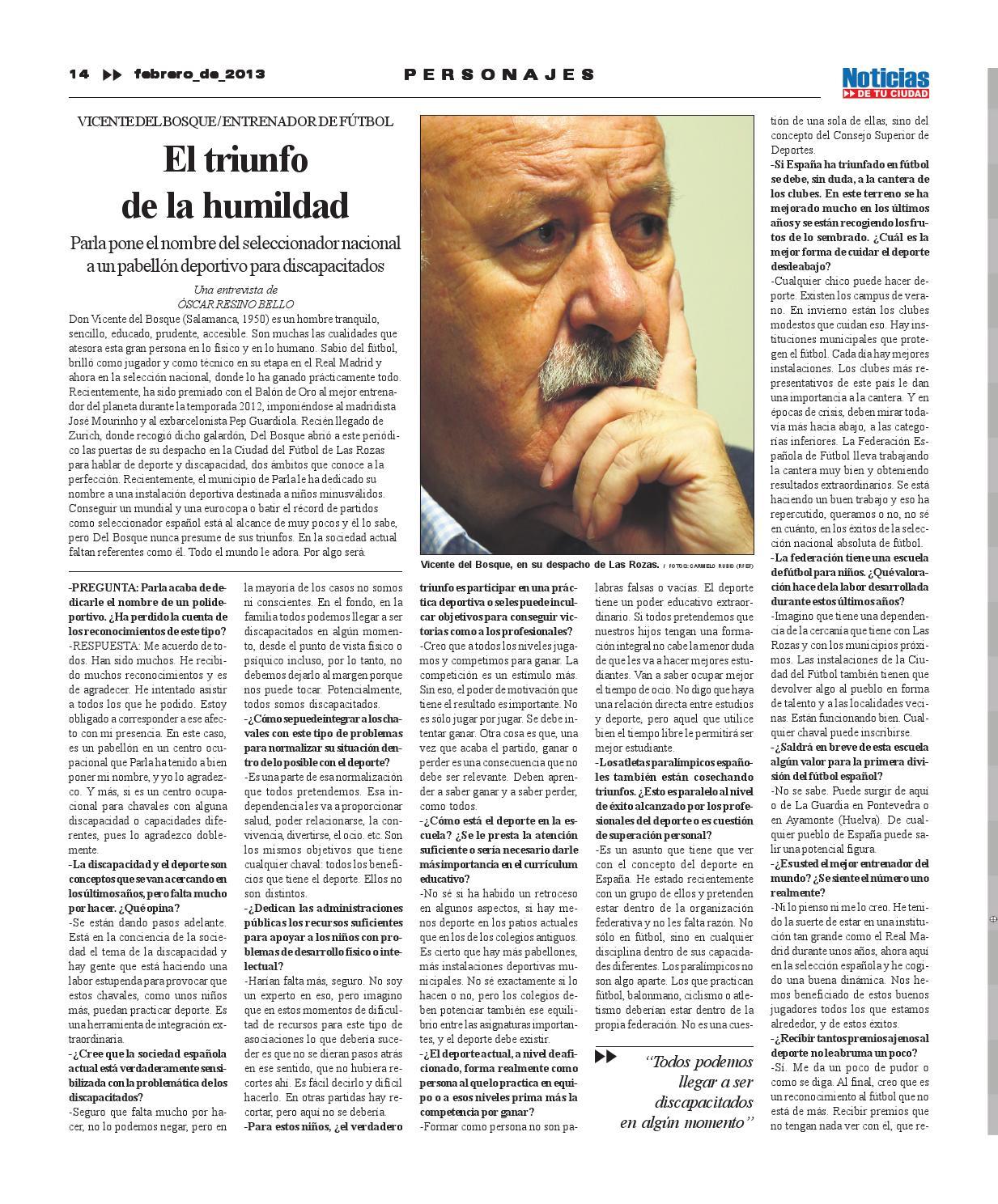 Entrevista al entrenador Vicente del Bosque (Febrero'2013)