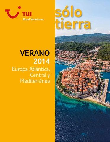 TUI Royal Vacaciones Europa Atlántica Central y Mediterránea Verano 2014