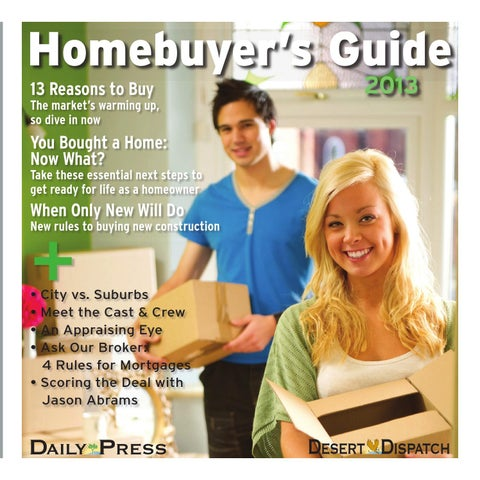 First Time Homebuyers Guide April, 2013