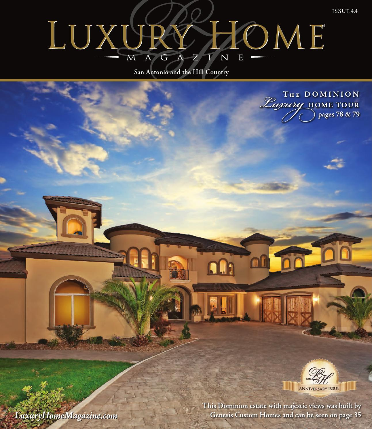 issuu luxury home magazine san antonio issue 4 4 by