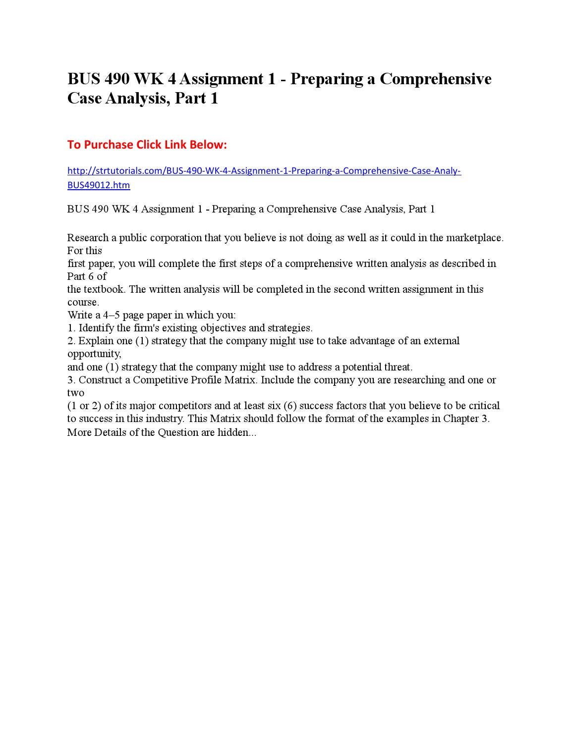 preparing a comprehensive case analysis, part 1 essay 1 introduction the case study is but one of several ways of doing social science  research  or social work again, the criteria for developing good cases for  practice are  data collection and data analysis strategies, now become the  second part of our technical  1991) but a comprehensive research strategy i  how the.