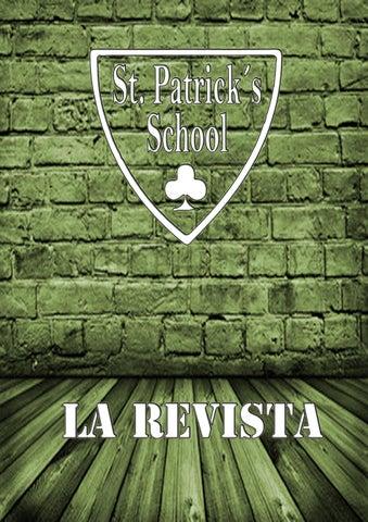 St. Patrick´s School - LA REVISTA
