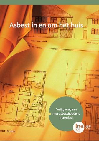 Asbest in en om het huis. Veilig omgaan met asbesthoudend materiaal
