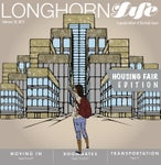 Longhorn Life Housing Fair Edition