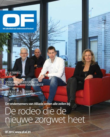 OF | Ondernemend Friesland | magazine| editie 1 | februari | 2015