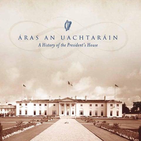 The History of Áras an Uachtaráin