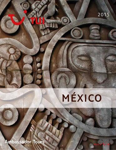 Mayoristas de Viajes Tui ambassador tours circuitos mexico