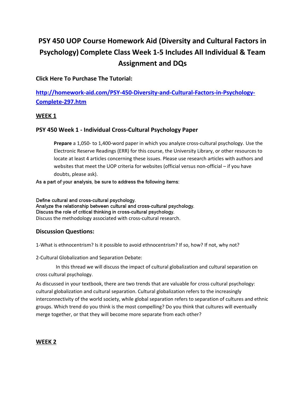 psy 450 introduction to cross cultural psychology I am desperate i need help on psy 450 writing a 2 powerpoints learning team assignment due next issues in cross-cultural psychology introduction: include a.