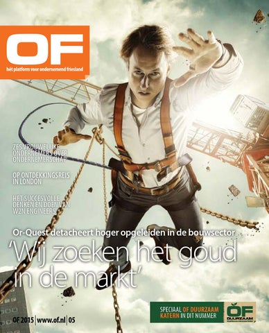 OF | Ondernemend Friesland | magazine | editie 4 | september | 2015