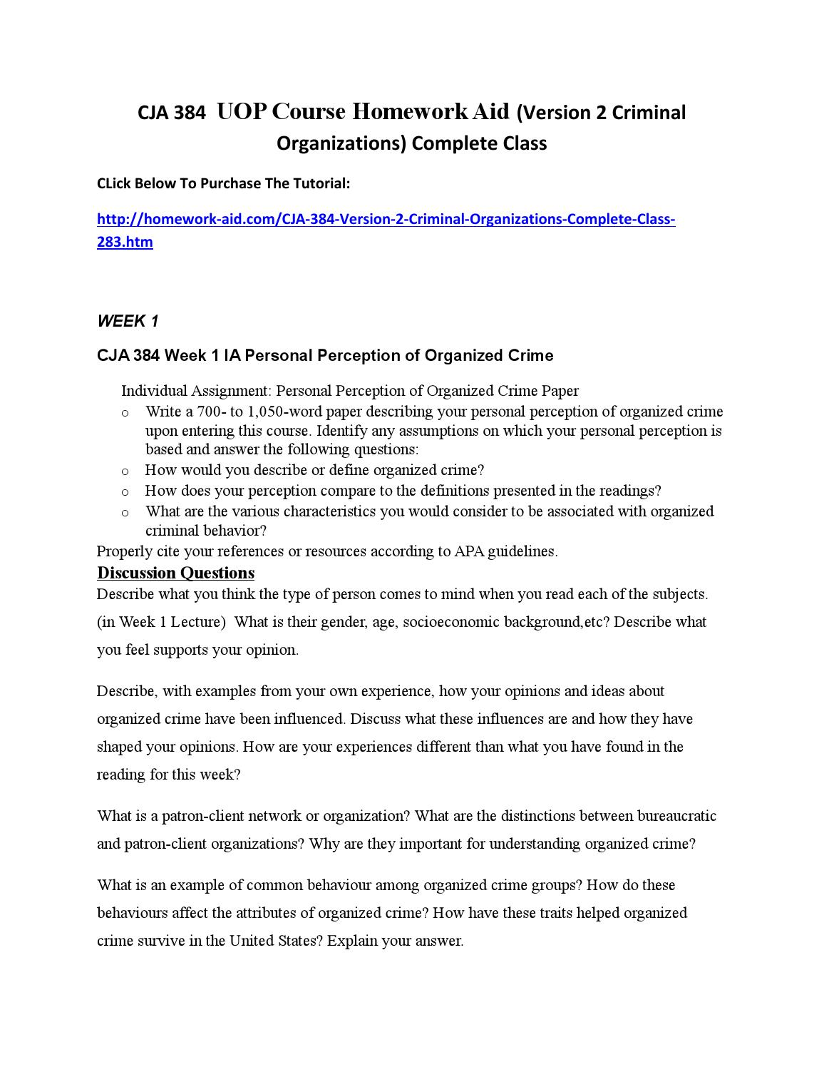 paper describing your personal perception of organized crime upon entering this course Individual assignment: personal perception of organized crime paper write a 700- to 1,050-word paper describing your personal perception of organized crime upon entering this course.
