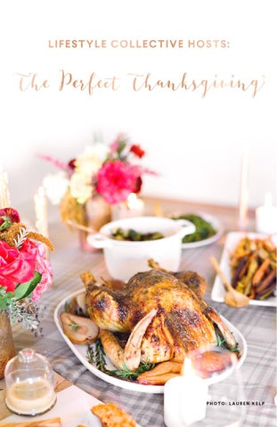 Lifestyle Collective Hosts: The Perfect Thanksgiving -- Lifestyle Collective