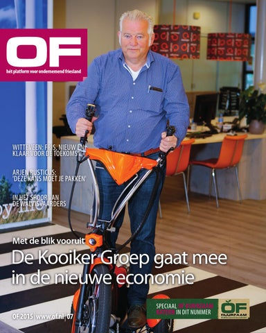 OF | Ondernemend Friesland | magazine | editie 7 | november | 2015