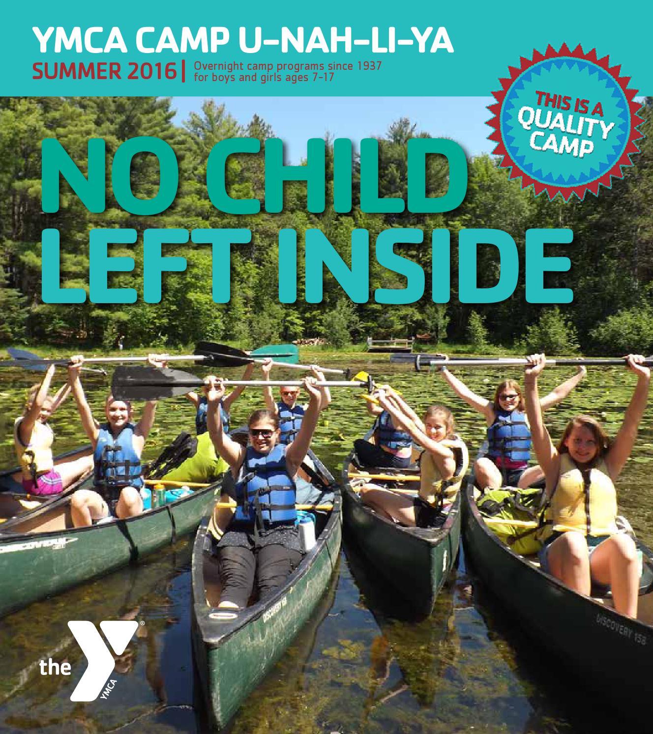 Ymca Youth Camps: YMCA Camp U-Nah-Li-Ya Summer 2016 By Teresa Kennedy