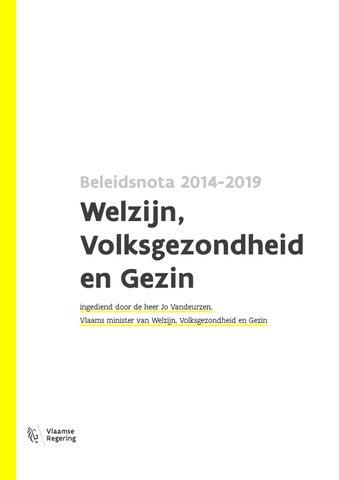 Beleidsnota 2014-2019. Welzijn, Volksgezondheid en Gezin