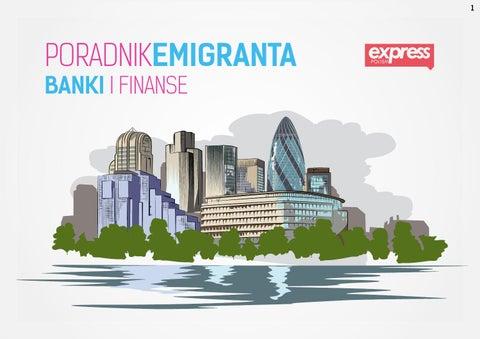 Poradnik emigranta: Wielka Brytania, Anglia, UK… ba nki i finanse na Wyspach