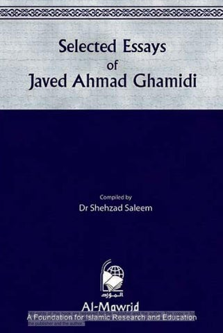 Selected Essays of Javed Ahmad Ghamidi