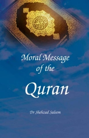 Moral Message of the Qur'an
