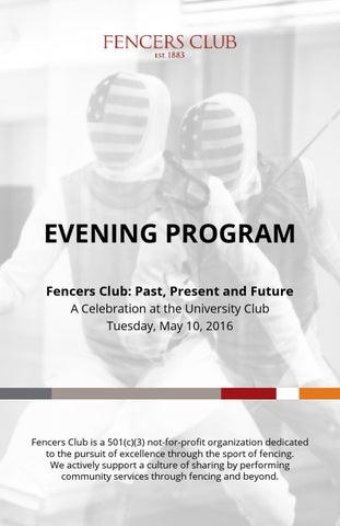 Fencers Club: Past, Present and Future