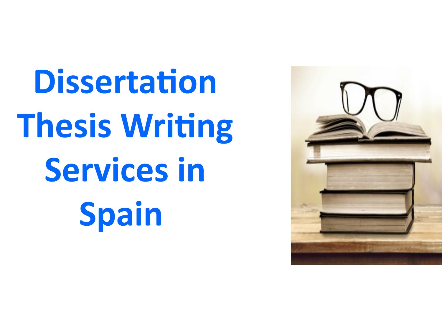 dissertation and thesis writing services If you need effective and timely thesis help, our professionals are here to assist you use our dissertation writing service with many years of experience.