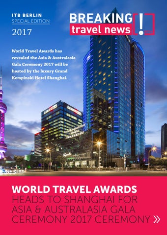 Breaking Travel News Special Edition - ITB Berlin 2017