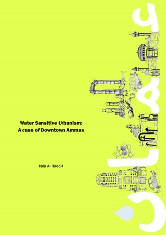Water Sensitive Urbanism : A Case of Downtown Amman