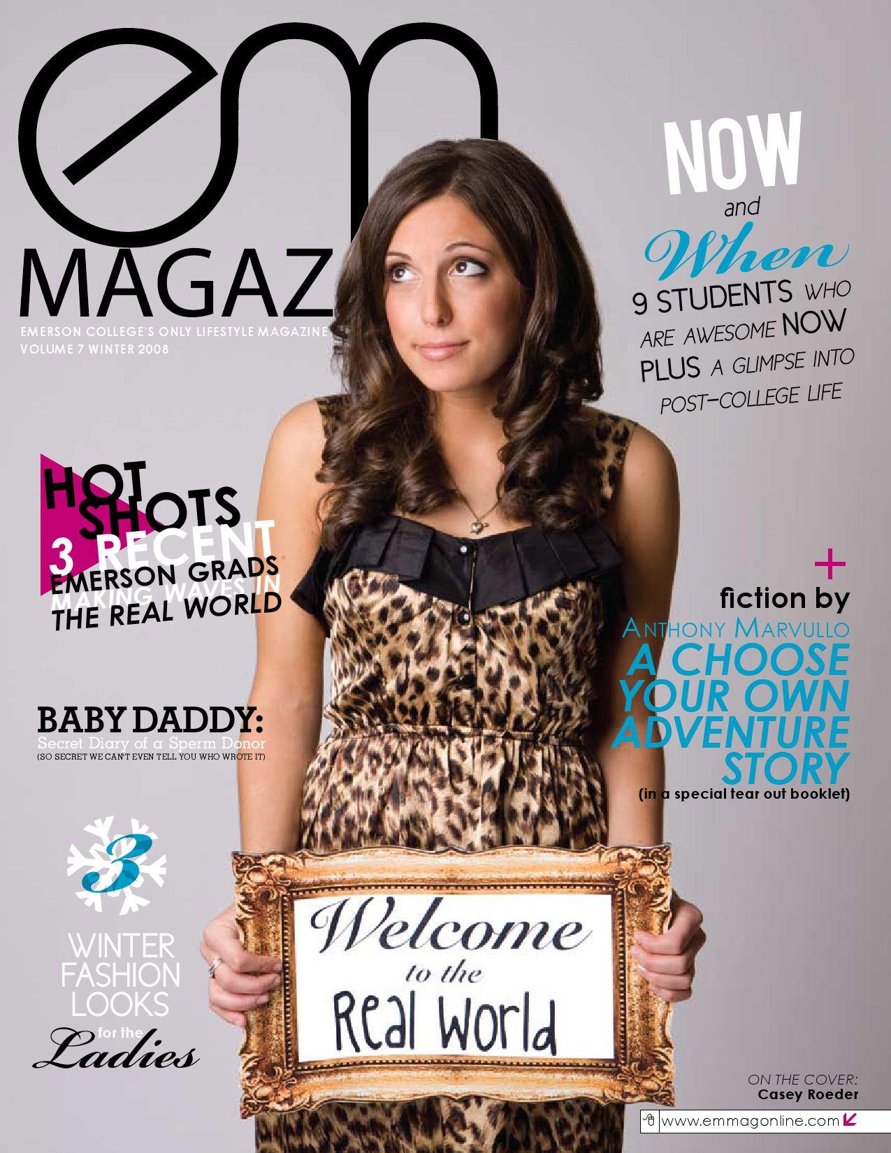 Em Magazine F W 2008 Welcome To The Real World By Em Magazine Issuu