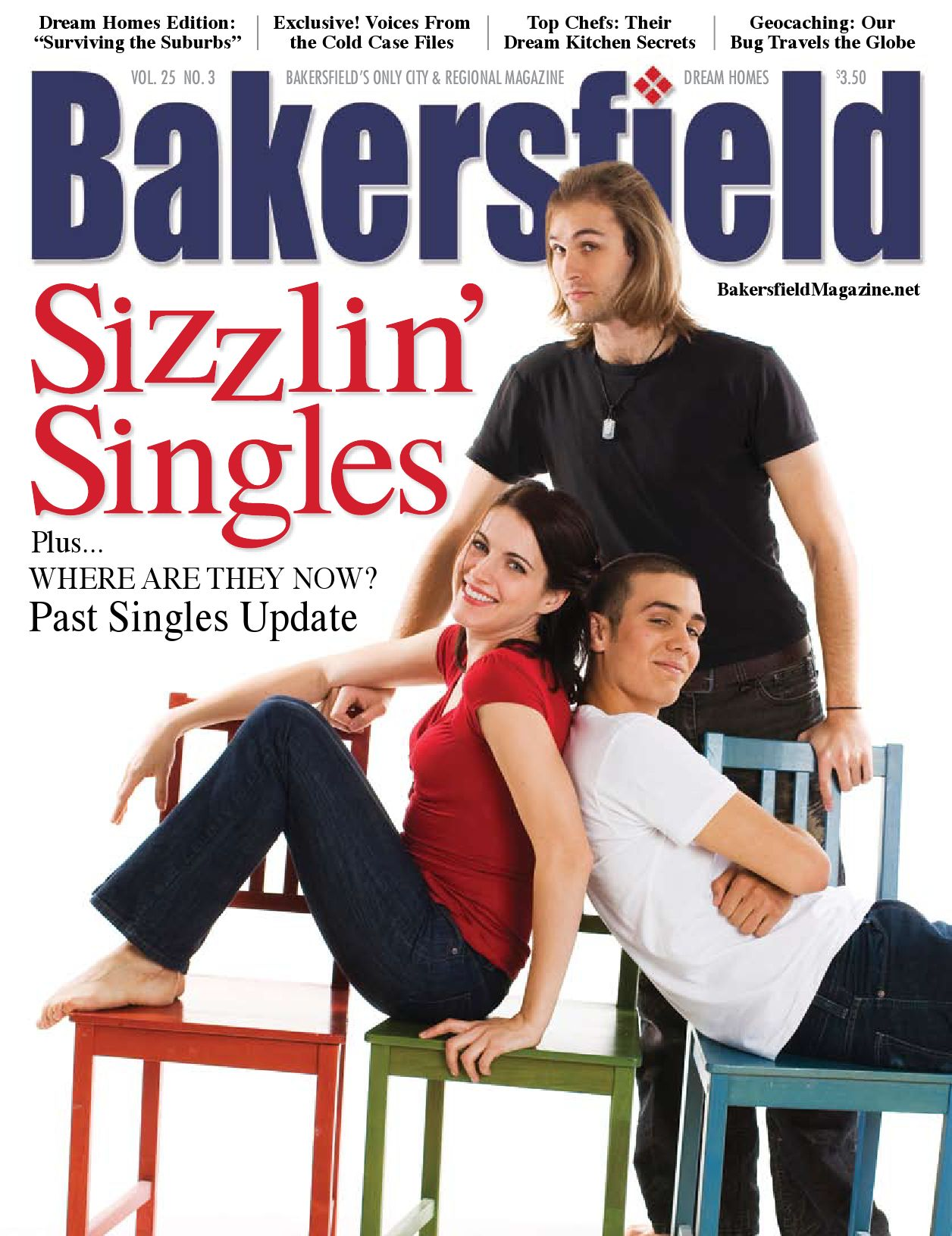 Bakersfield Magazine 25 3 Issue Sizzlin Singles By