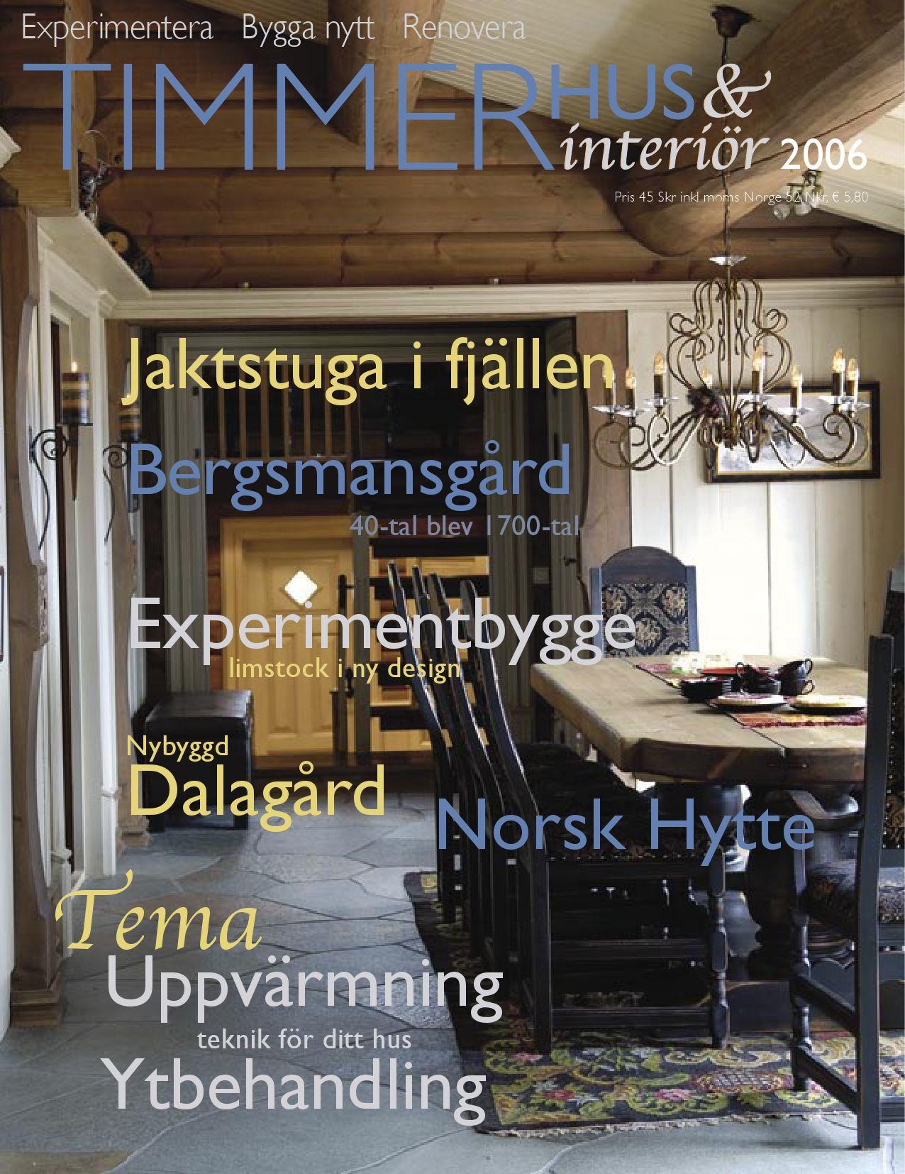 Timmerhus & interiör 2-08 by Timmerhus & interior - issuu