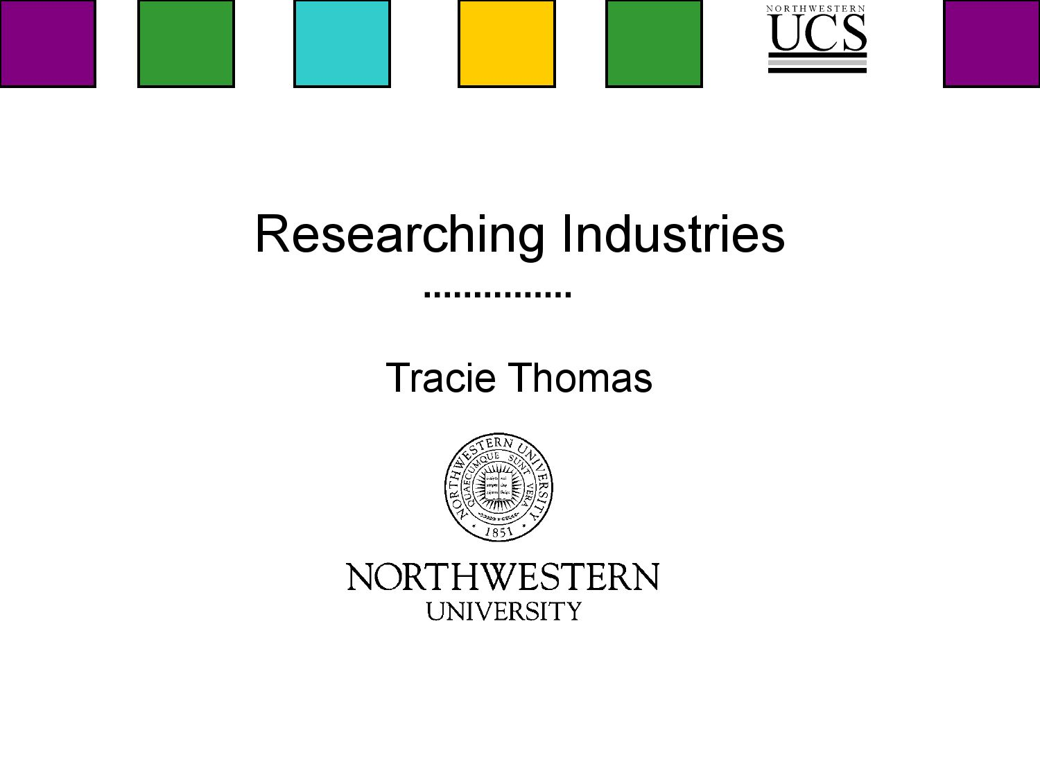 Researching industries in your internship search by for Northwestern industries