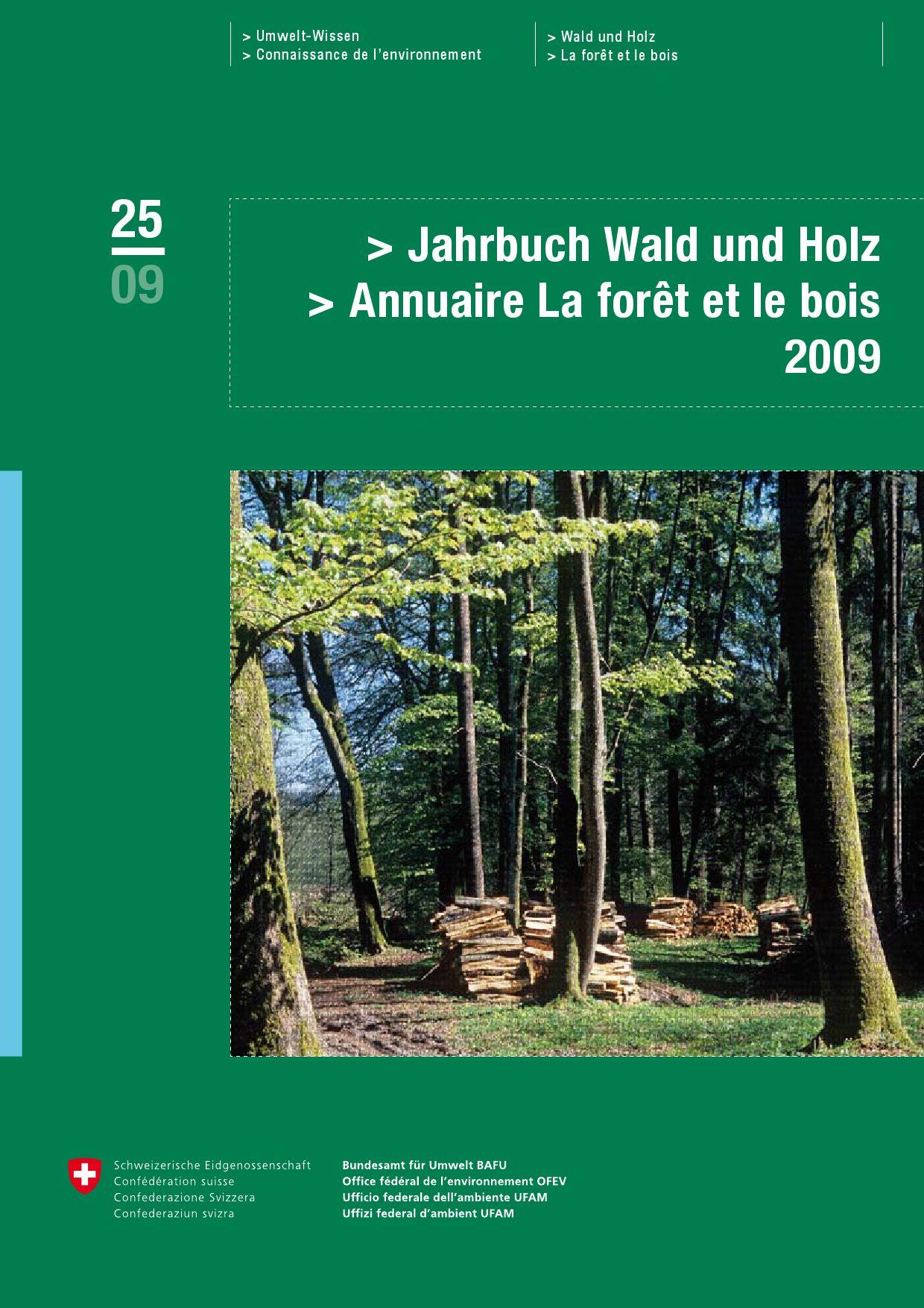 Wald und holz in der schweiz jahrbuch by brigitte steudler issuu - Office federal de l environnement ...