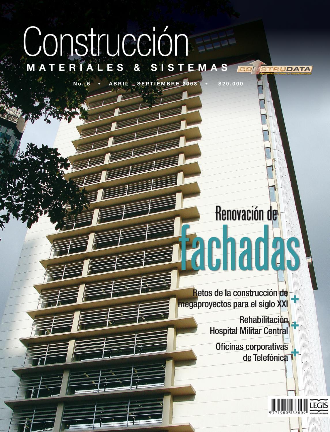 Revista construcci n met lica ed 6 by legis sa issuu - Materiales de construccion para fachadas ...