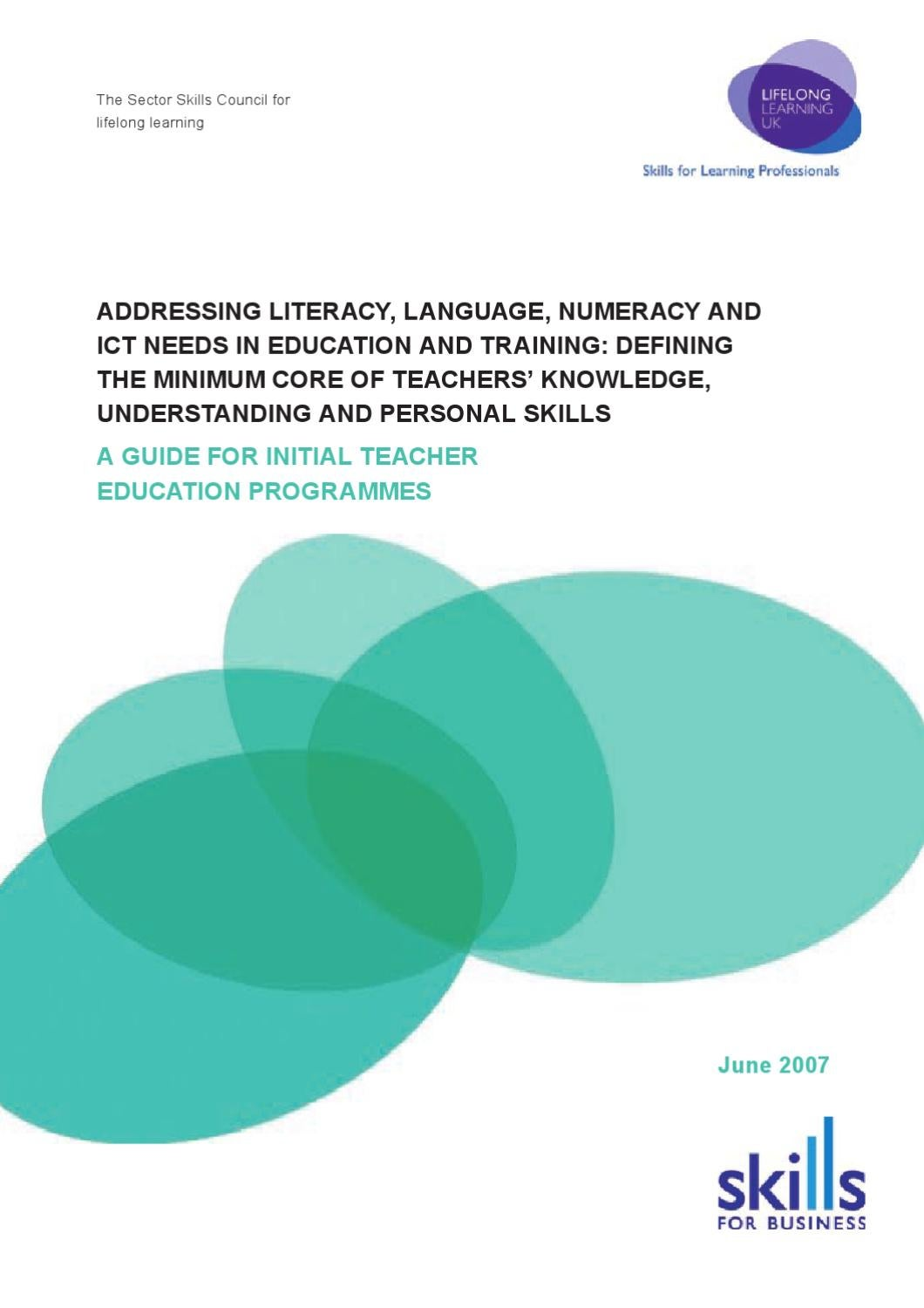 identify ways in which own knowledge understanding and skill in literacy numeracy and itc impact on
