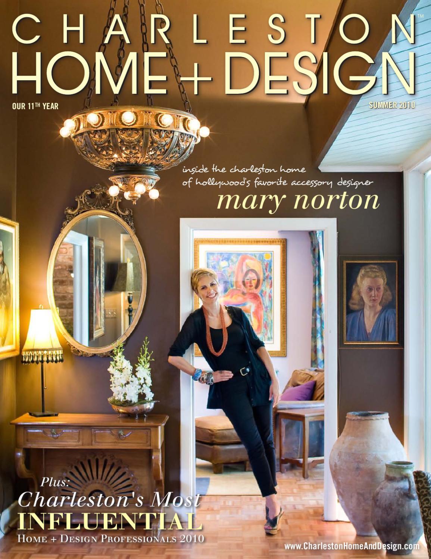 Charleston home design summer 2010 by charleston home - Charleston home and design magazine ...