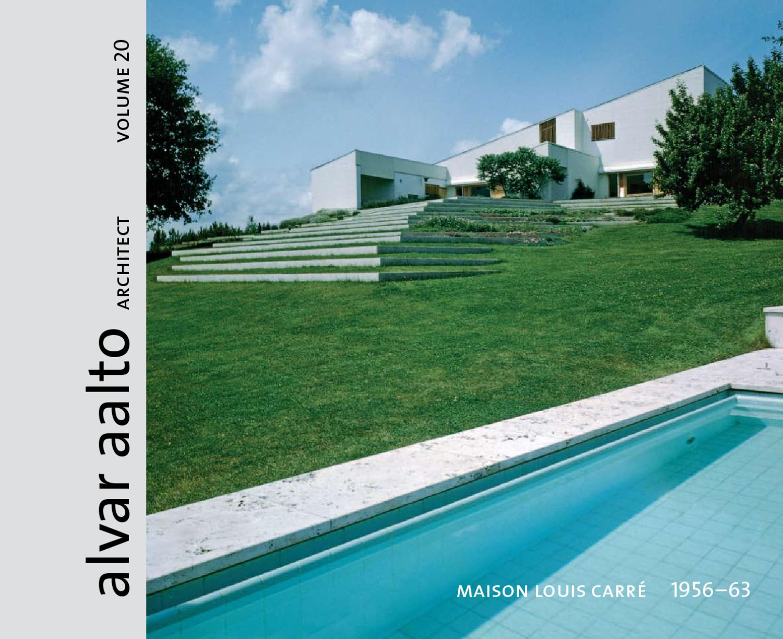 alvar aalto architect volume 20 maison louis carr 1953 63 by alvar aalto foundation issuu. Black Bedroom Furniture Sets. Home Design Ideas