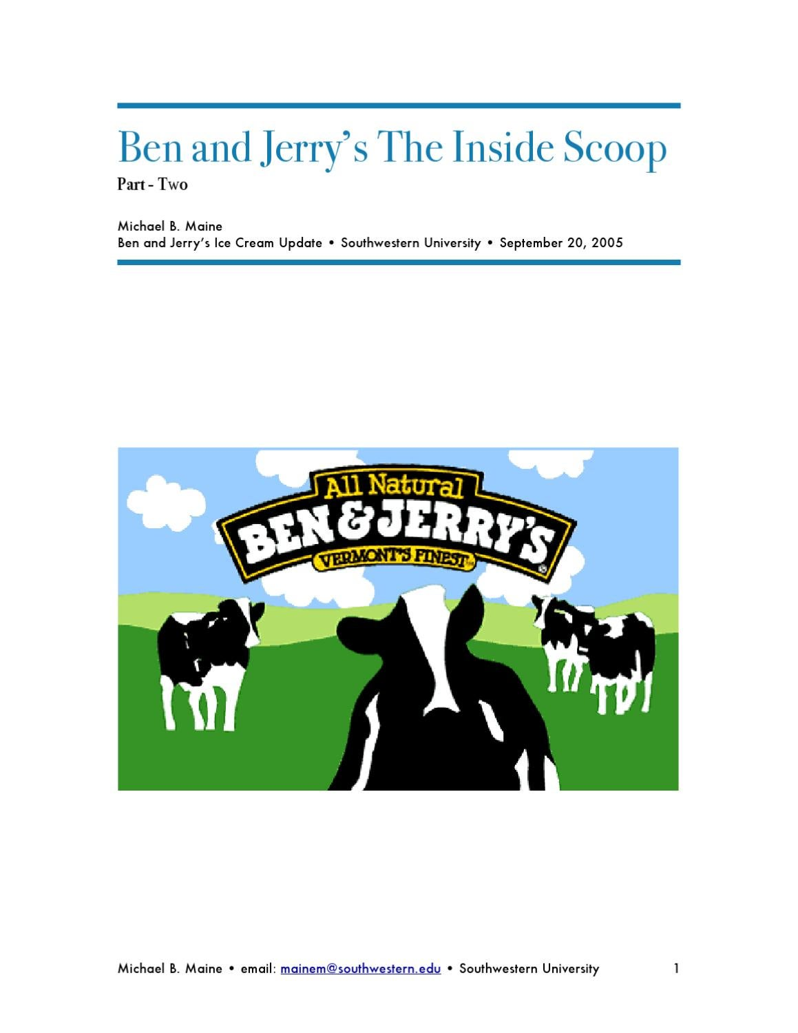 an introduction to the ben and jerrys expansion into russia Issues with expanding ben & jerry's into russia ben & jerry's homemade, inc, the vermont-based manufacturer of ice cream, frozen yogurt and sorbet, was founded in 1978 by ben cohen and jerry greenfield.