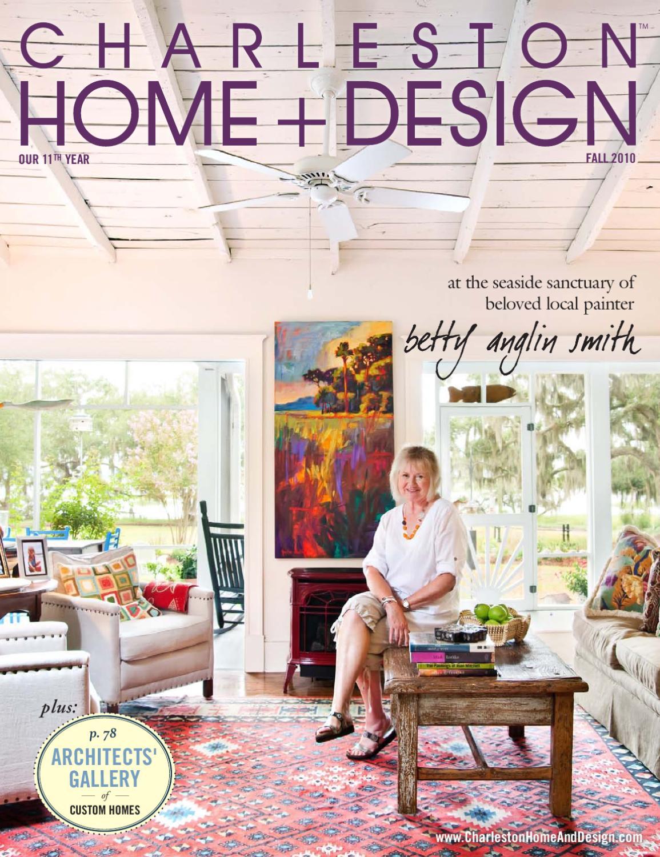 Issuu charleston home design fall 2010 by charleston - Charleston home and design magazine ...