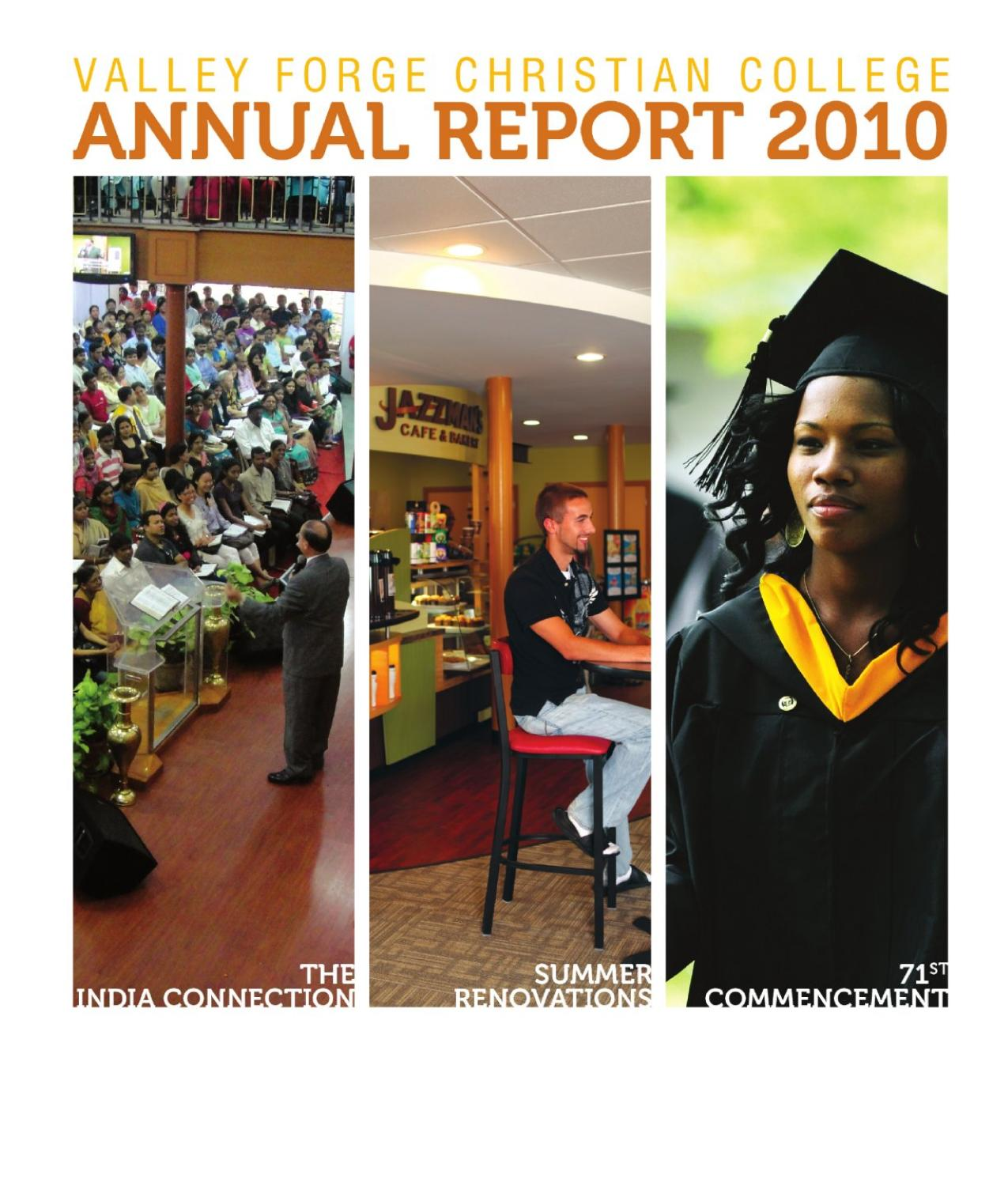 Valley Forge Christian College >> VFCC 2010 Annual Report by University of Valley Forge - issuu