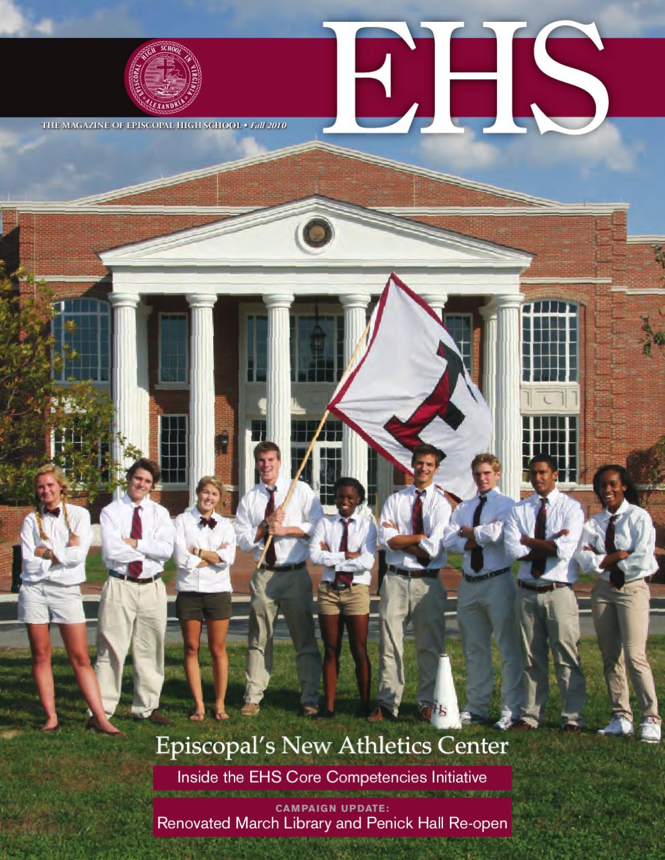 EHS Magazine Fall 2010 by Episcopal High School - issuu