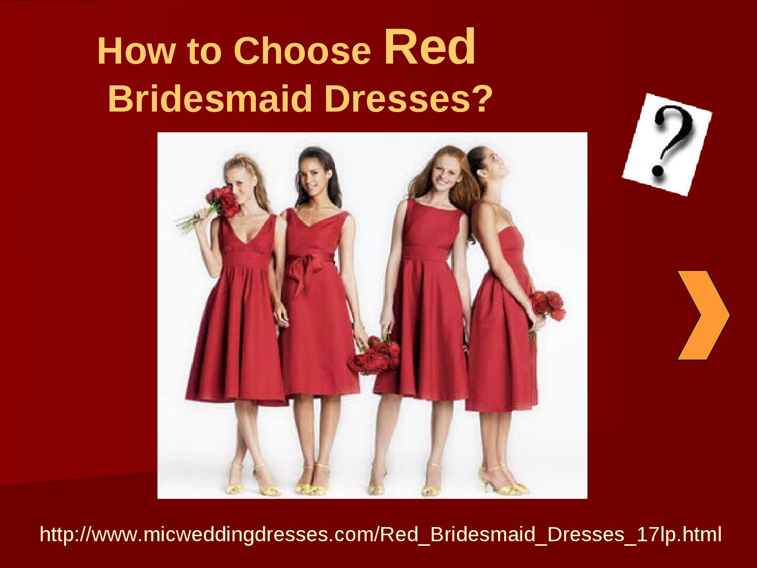 How to Choose Red Bridesmaid Dresses by Mic Weddingdresses ...