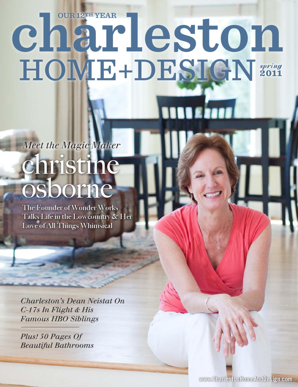 Charleston home design magazine spring 2011 by for Charleston home design magazine