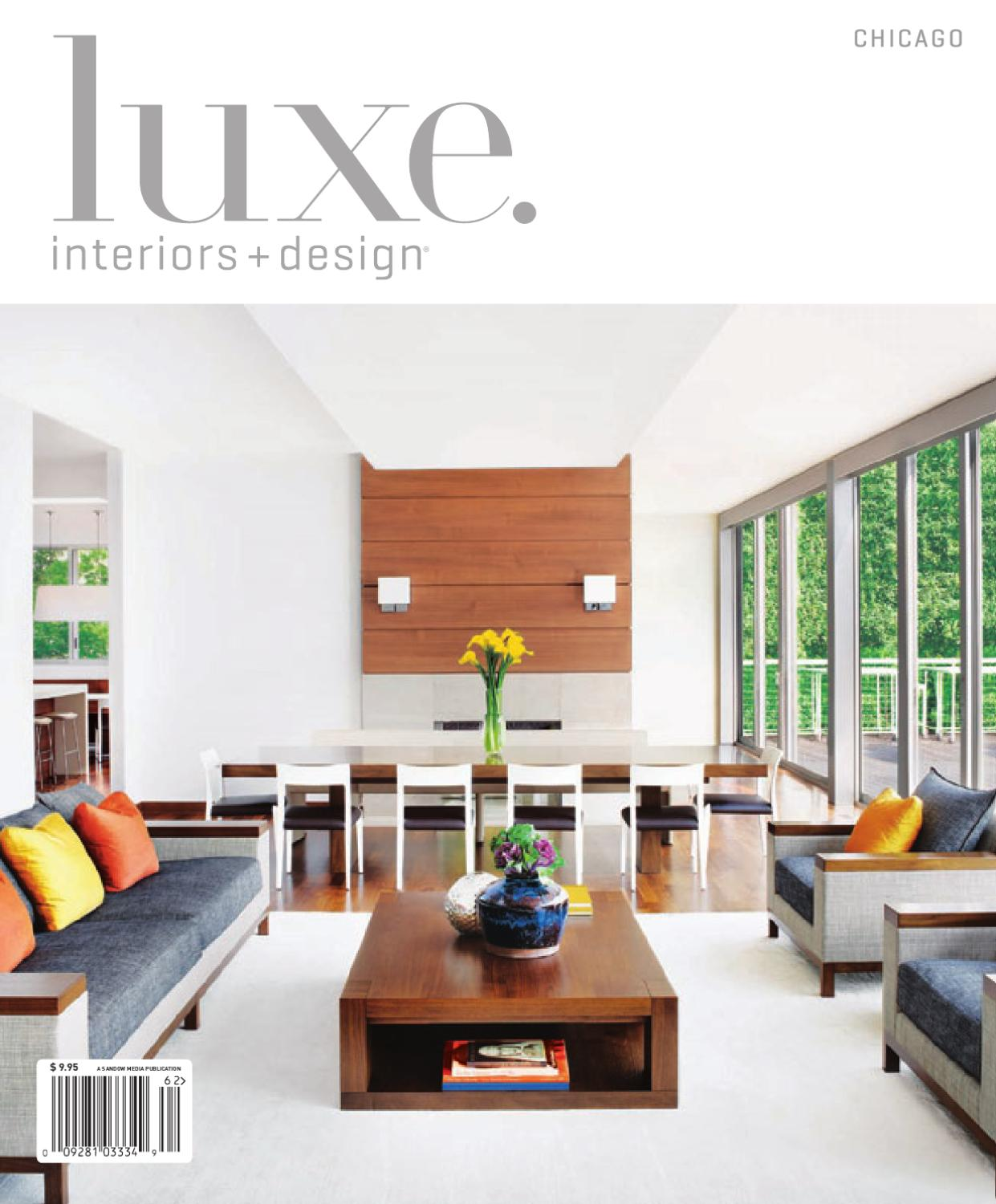 Luxe interior design chicago by sandow media issuu for Luxe interieur design