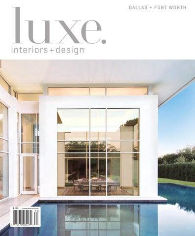 Issuu luxe interior design dallas by sandow media - Interior design dallas texas ...