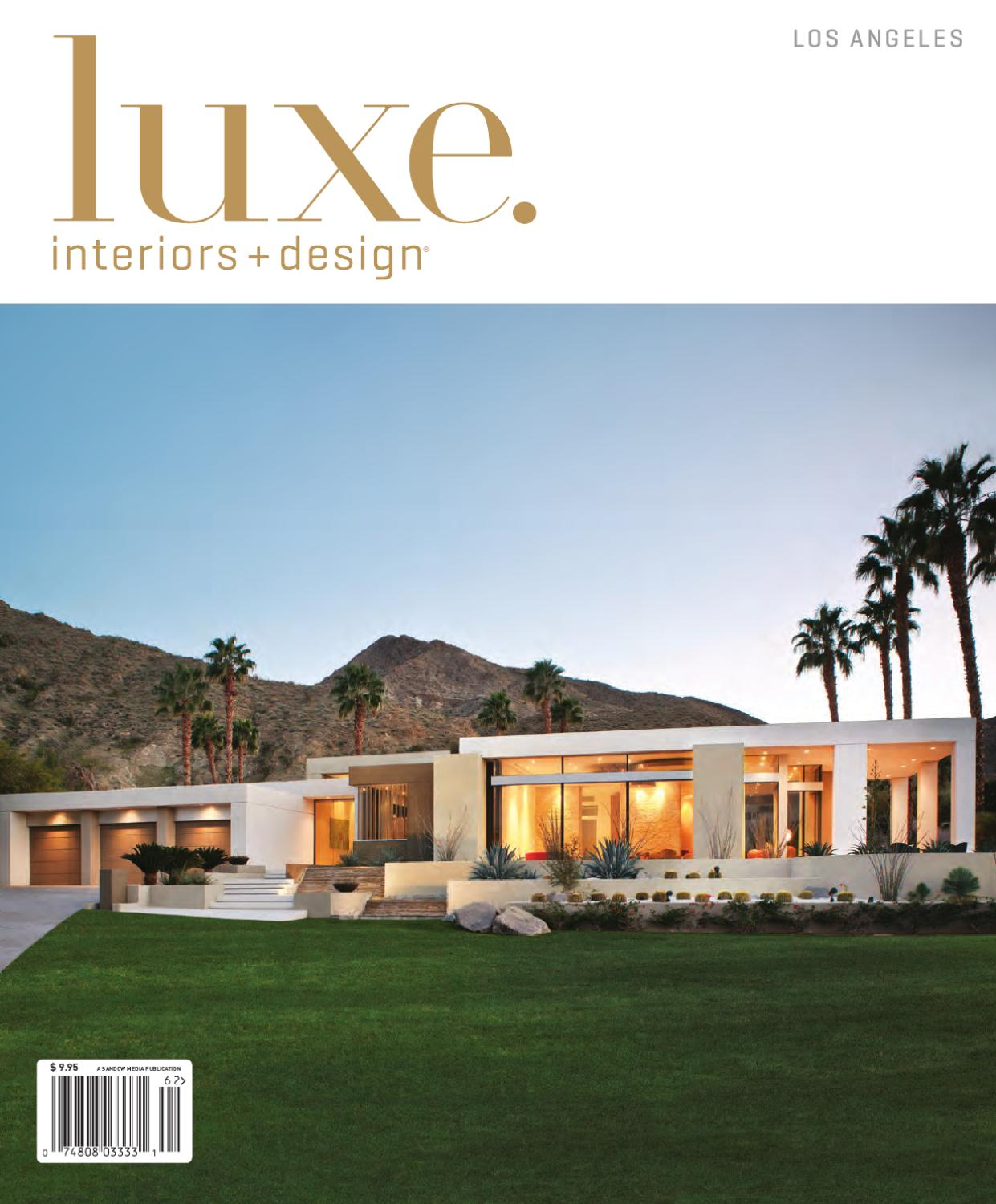 Luxe interior design los angeles by sandow media issuu for Luxe interieur design