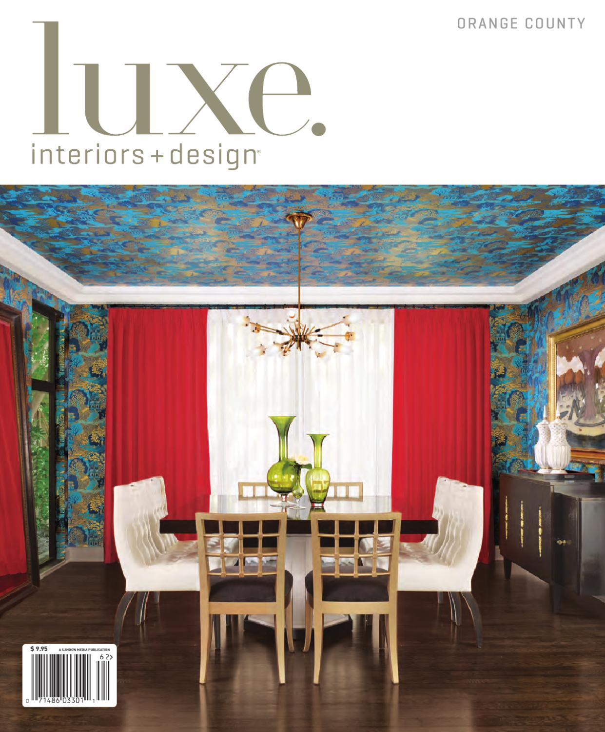 Luxe Interior Design Orange County By Sandow Media Issuu